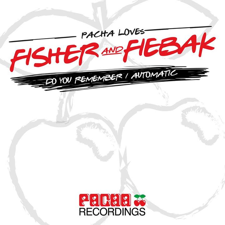 fisher-fiebak-automatic-do-you-remember-pacha